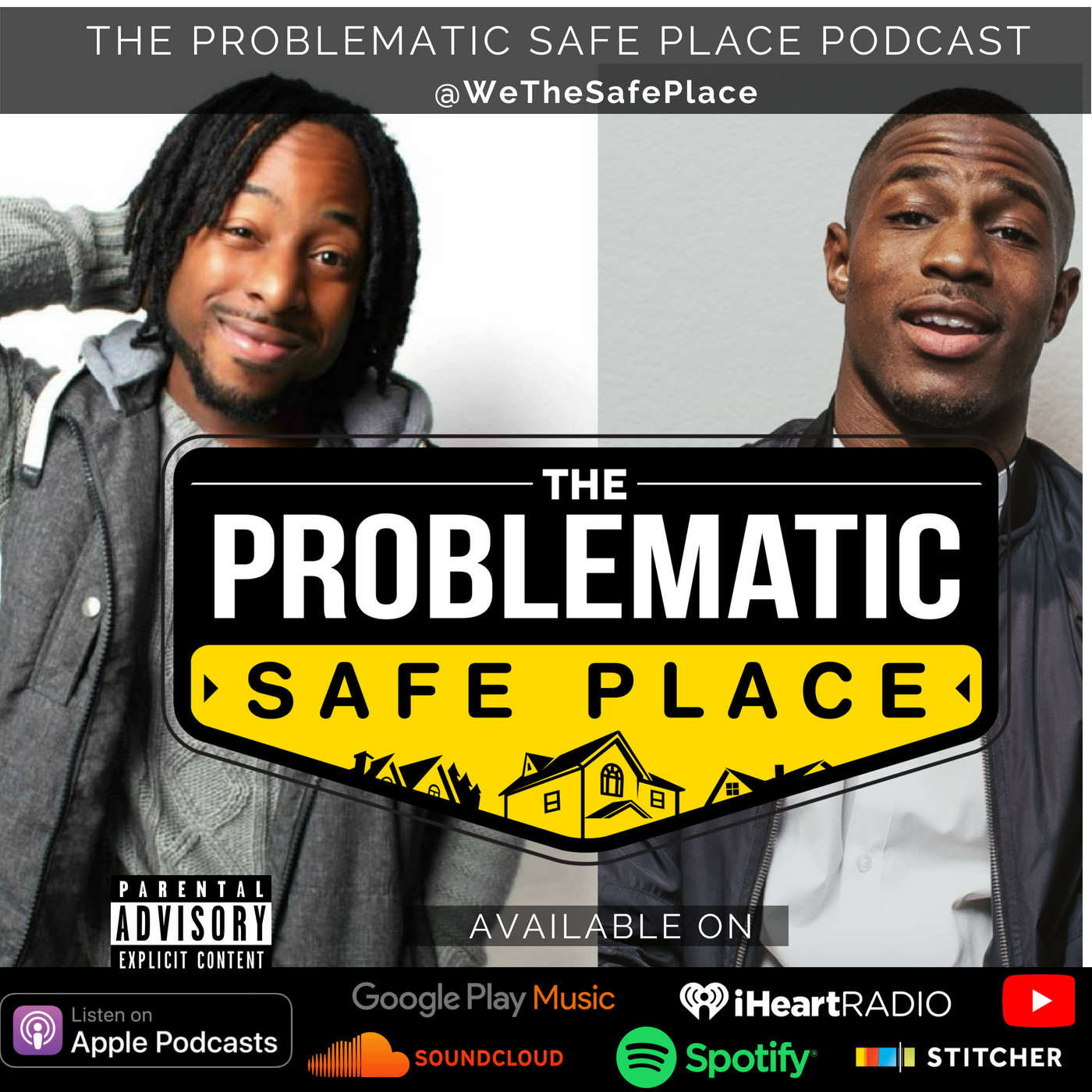 THE PROBLEMATIC SAFE PLACE PODCAST-3