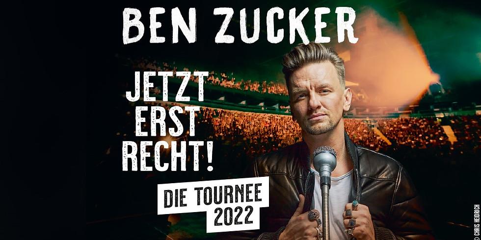 JETZT ERST RECHT! -Ben Zucker - Die Tournee 2022 - Seidensticker Halle - Bielefeld - ERSATZTERMIN