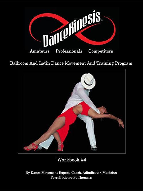 DanceKinesis - Beginner Workbook Series IV