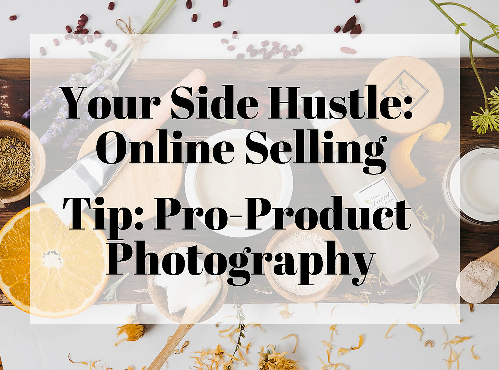 product photography, lifestyle photography, e-commerce, online shopping, online selling,pro-product photography, tips, online selling, side hustle, amazon, ebay, shopify, wendy chung photography