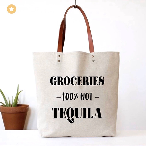 Not Tequila Canvas Tote