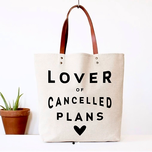 Lover of Cancelled Plans Canvas Tote