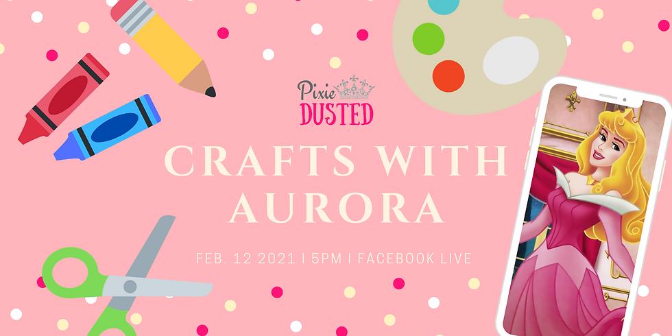 Crafts with Aurora