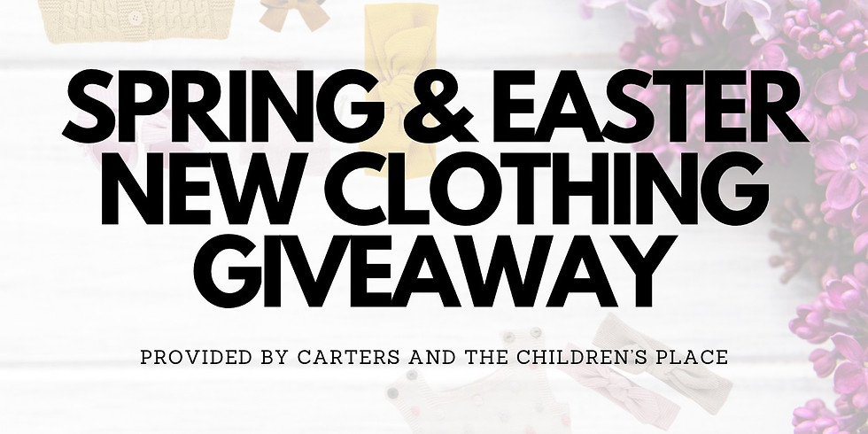 SPRING & EASTER NEW CLOTHING GIVEAWAY