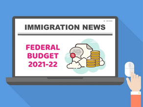 Federal Budget 2021-2022: 6 Changes to the Migration Program You Need to Know