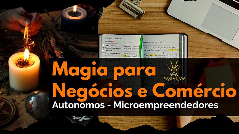 Curso Online: Magia para Negócios e Comércio