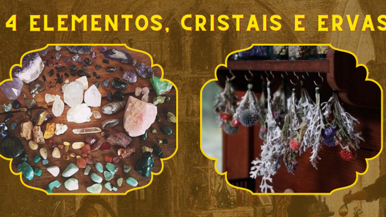 Curso Online: Magia dos 4 Elementos, Cristais e Ervas