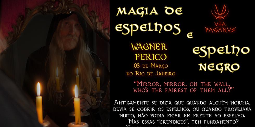 Curso RJ: MAGIA DE ESPELHOS e ESPELHO NEGRO