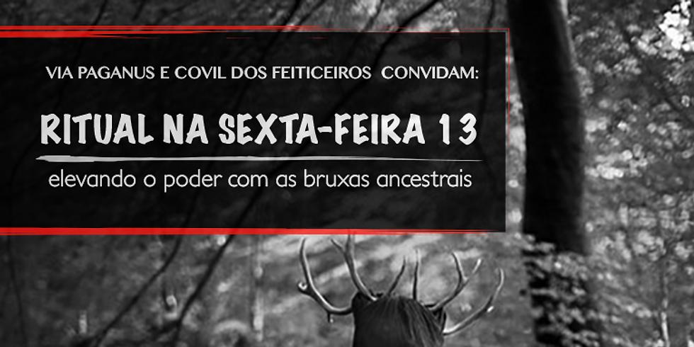 RITUAL: SEXTA-FEIRA 13 - elevando o poder com as Bruxas Ancestrais