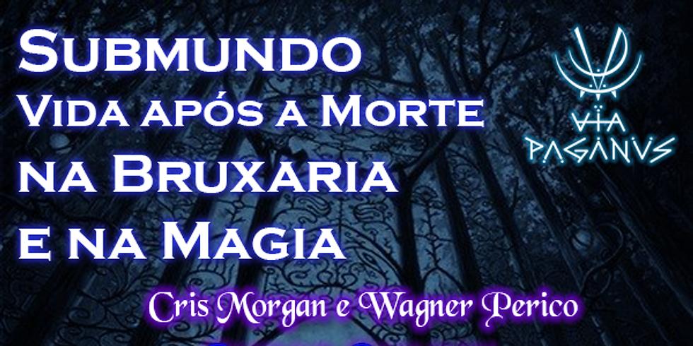 Curso Online - SUBMUNDO, Vida após a Morte na Bruxaria e Magia (1)