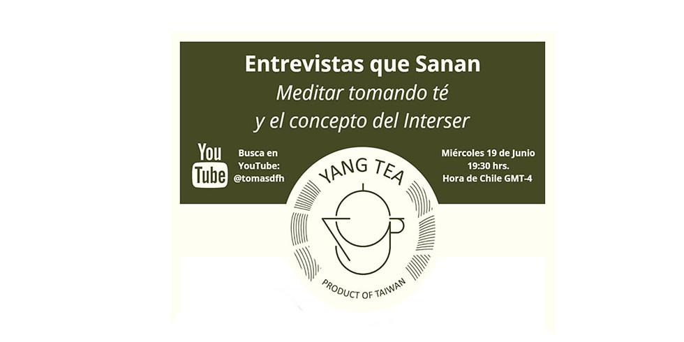 Meditar Tomando Té y el Concepto del Interser
