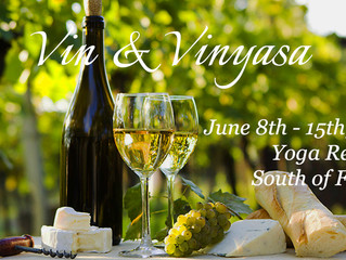 "Give a gift of retreat. Early Bird Discount for ""Vin & Vinyasa"" Yoga Retreat in the South of Fra"