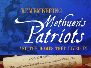 Revolutionary Homes and Methuen's Minutemen