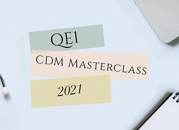 QE1: CDM Masterclass