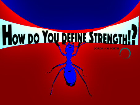 How do you define strength!?