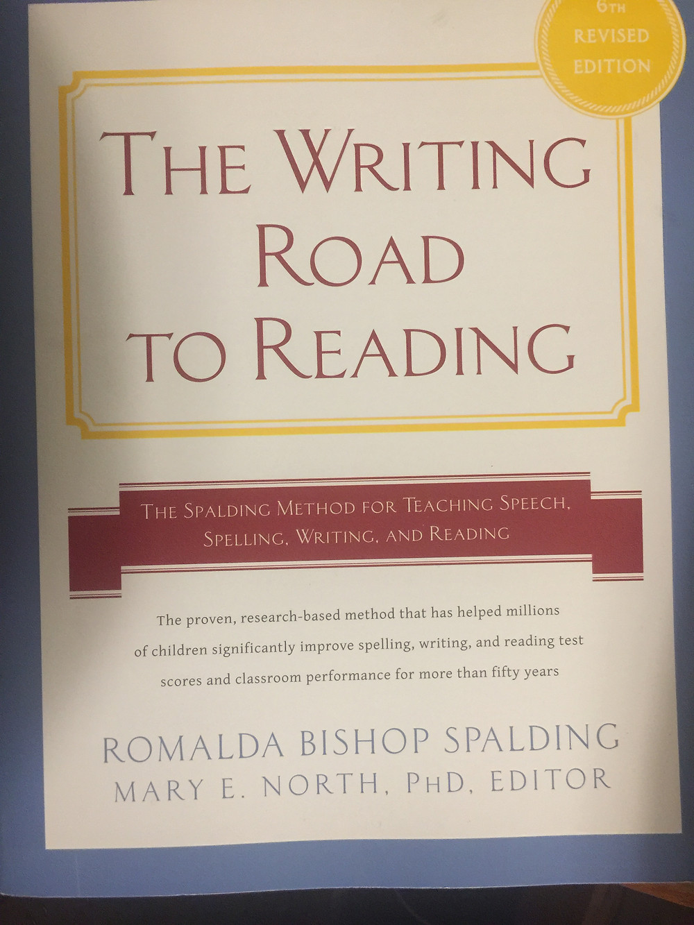 Picture of the cover of the book The Writing Road to Reading 6th edition