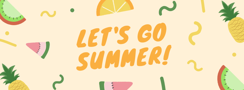 Copy Let's Go Summer with melons and oranges and pineapple images around the wording