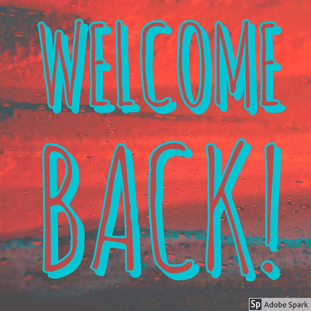 Red background with blue letters saying Welcome Bak