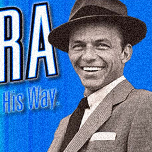 SINATRA. HIS VOICE. HIS WORLD. HIS WAY.