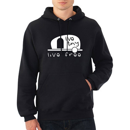 Live Tiny - Live Free - hooded sweatshirt