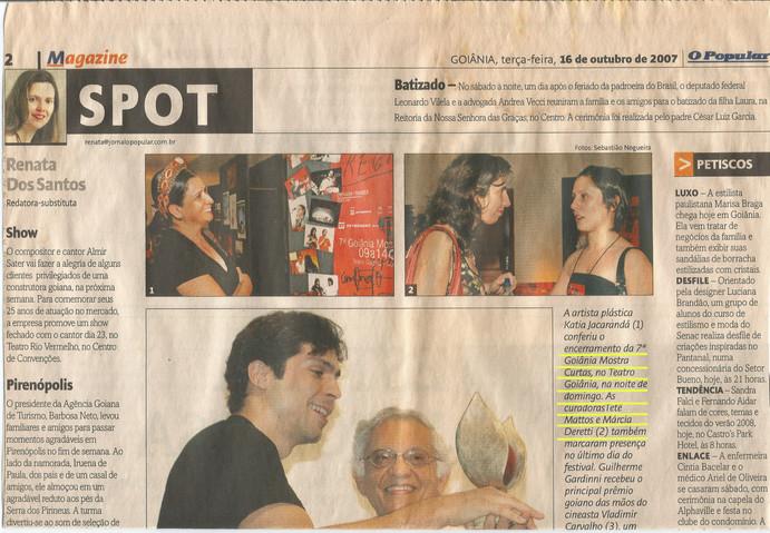 Márcia Deretti (curadoria e produção Goiânia Mostra Curtas - Jornal o Popular - 16 de outubro de 2007