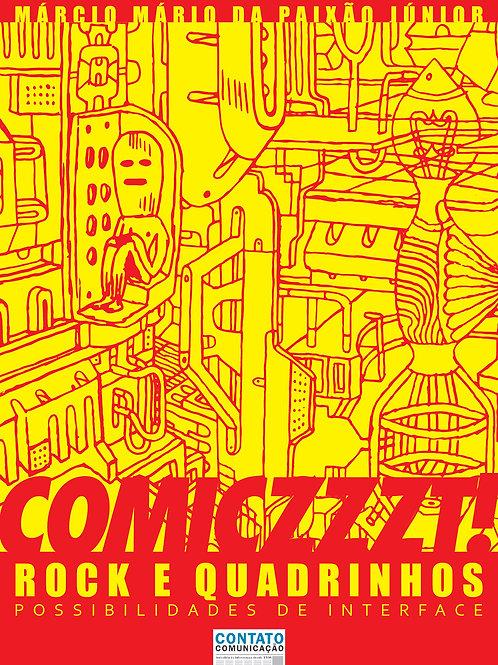 COMICZZZT! Rock e Quadrinhos: Possibilidades de Interface