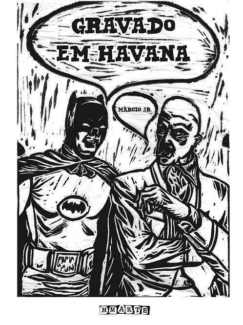 Gravado em Havana