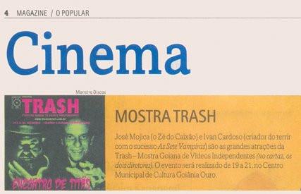 TRASH - Jornal O Popular - Magazine - 15 de setembro de 2008