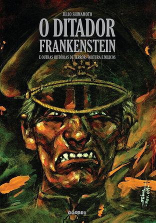 O Ditador Frankenstein e Outras Histórias de Terror, Tortura e Milicos é uma antologia que reúne12 HQs desenhadas por Shimamoto – 11 delas produzidas entre 1978 e 1982