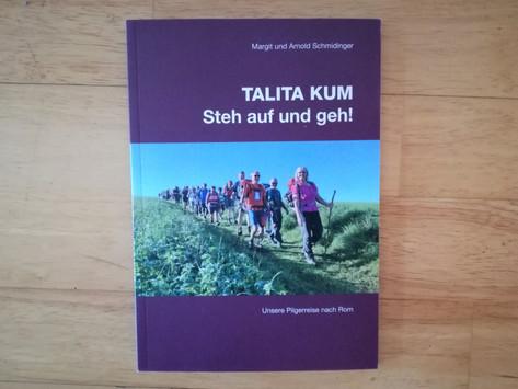"""Unser Buch """"Talita kum - Steh auf und geh"""" ist da!"""