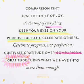 Comparison is the thief of joy…