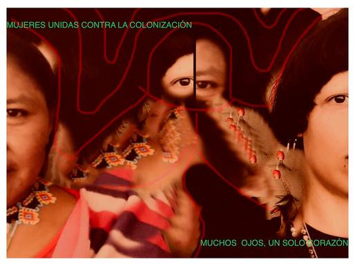 Unid@s contra la colonización: muchos ojos, un solo corazón> Juma Marruá