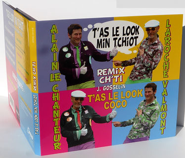 "CD ALAIN LE CHANTEUR LAROCHE VALMONT ""T'AS LE LOOK MIN TCHIOT"""