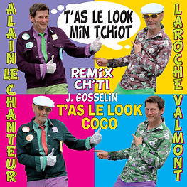 "LE CD ""T'AS LE LOOK MIN TCHIOT"" le duo ALAIN LE CHANTEUR LAROCHE VALMONT"