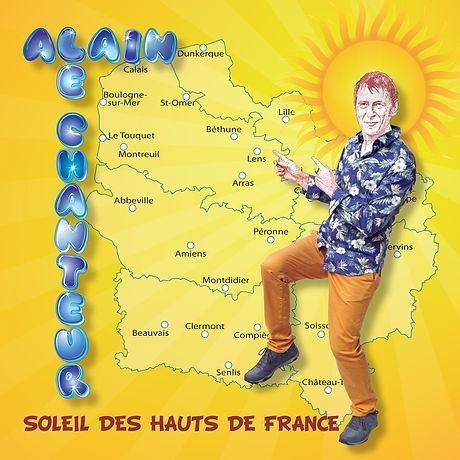 SOLEIL DES HAUTS DE FRANCE, LE CD D'ALAIN LE CHANTEUR