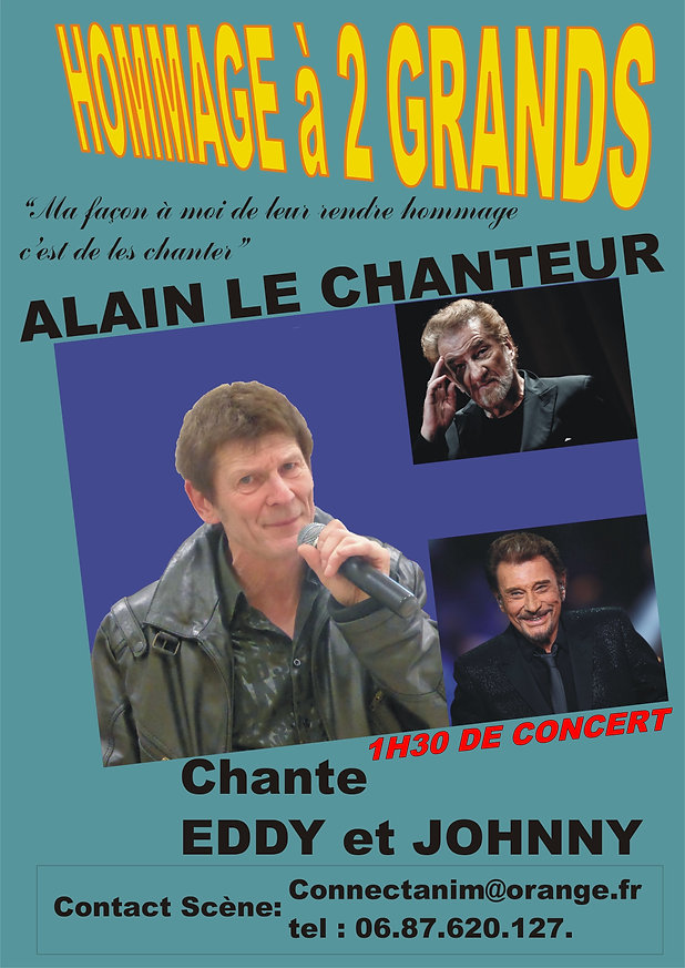 Spectacle ALAIN LE CHANTEUR chante EDDY OJHNNY