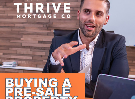 Getting a MORTGAGE for a Presale property
