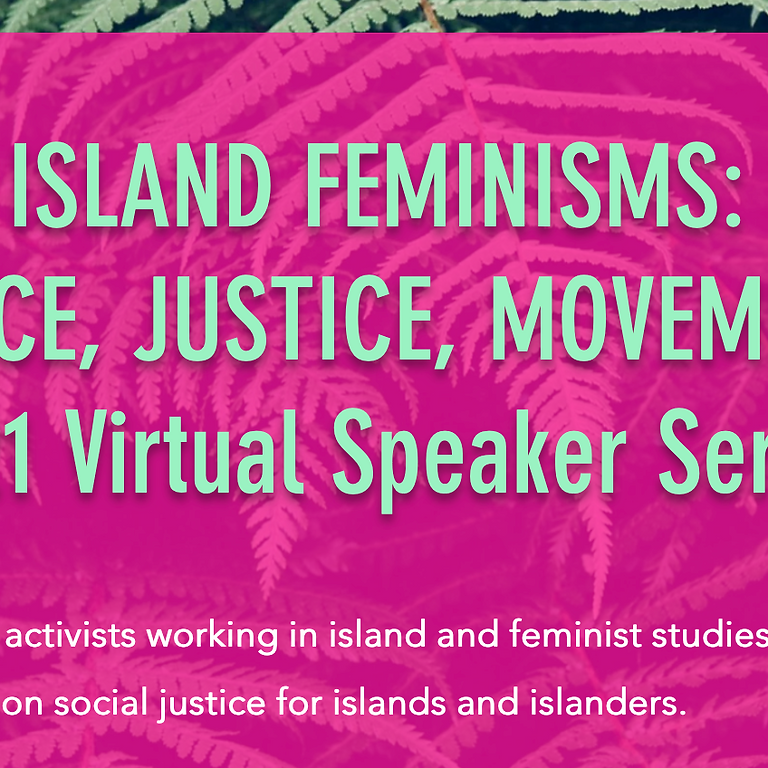 Island Feminisms Conference: Place, Justice and Movement