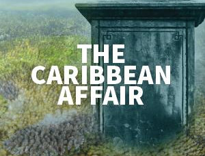 Coming Soon, The Caribbean Affair, the 3rd and final Charles Langham Novel