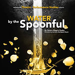 Water%20by%20the%20spoonful_edited.jpg