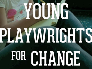"""""""Young Playwrights for Change"""" Staged Readings"""