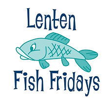 Lenten Fish Fridays.jpg