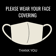 PLEASE WEAR YOUR FACE COVERING.png