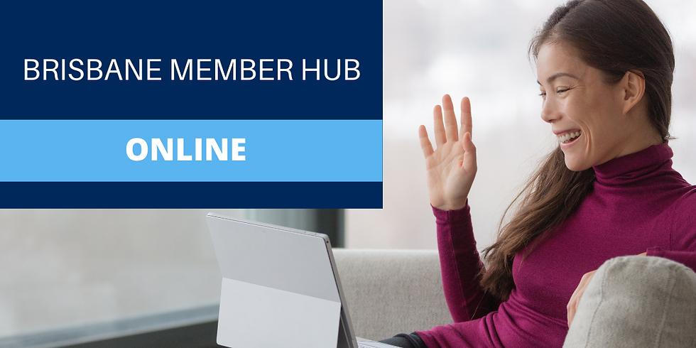Brisbane Member Hub (Virtual)