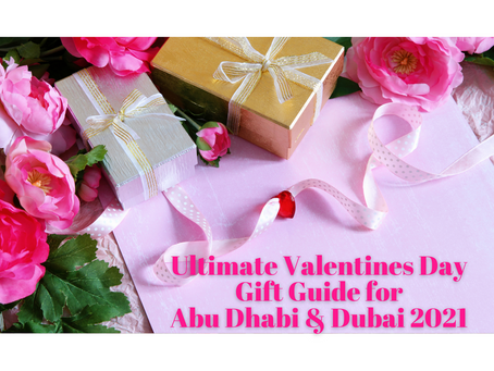 Ultimate Valentines Day Gift Guide for Abu Dhabi & Dubai 2021