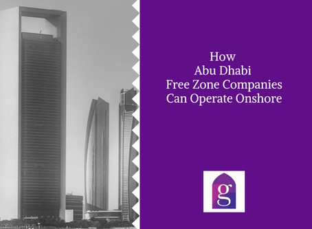 How Abu Dhabi Free Zone Companies Can Operate Onshore