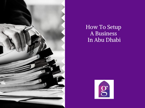 How To Setup A Business In Abu Dhabi