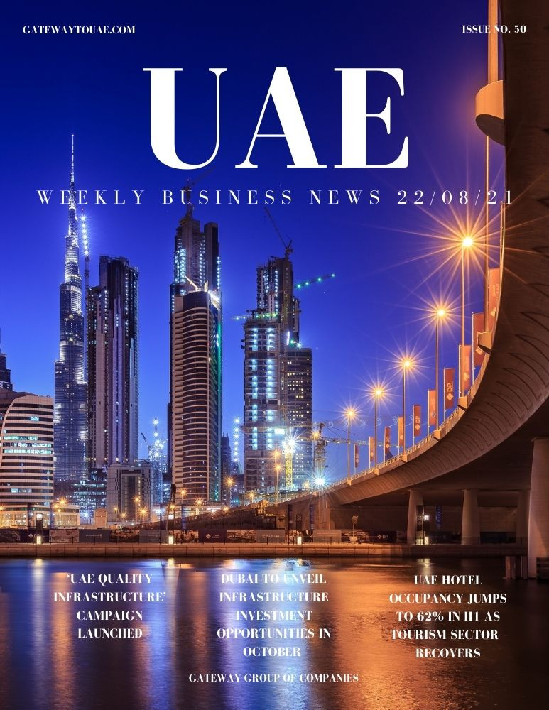 UAE weekly business news headlines 22nd August 2021 Issue 50 Gateway Group Of Companies Abu Dhabi Dubai weekly magazine company formation business setup local sponsor service agent visas company formation authority trade licence license