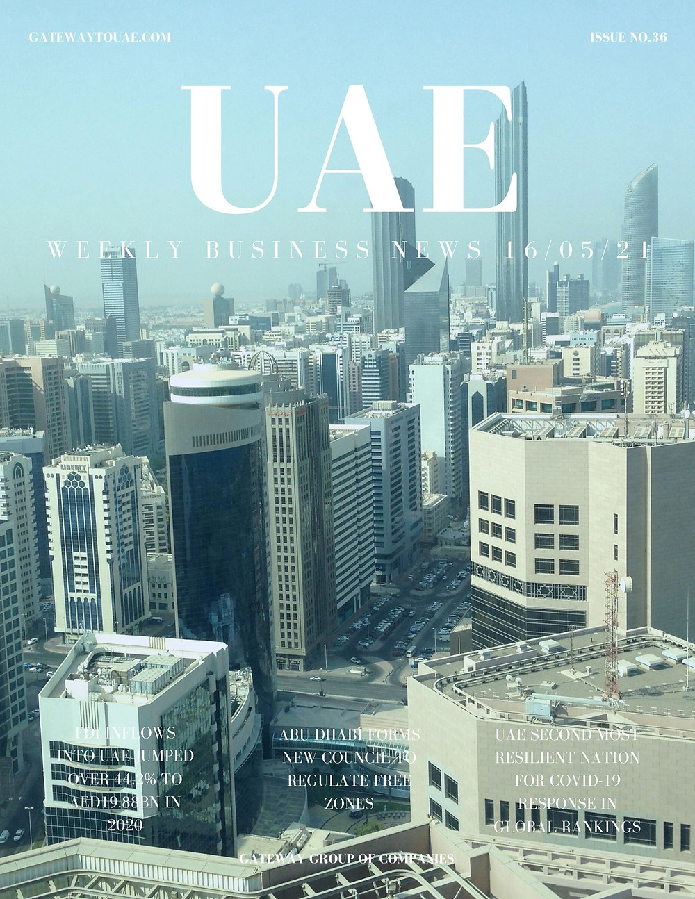 UAE weekly business news headlines 16th May 2021 Issue 36 Gateway Group Of Companies Abu Dhabi Dubai weekly magazine company formation business setup local sponsor service agent visas company formation authority trade licence license