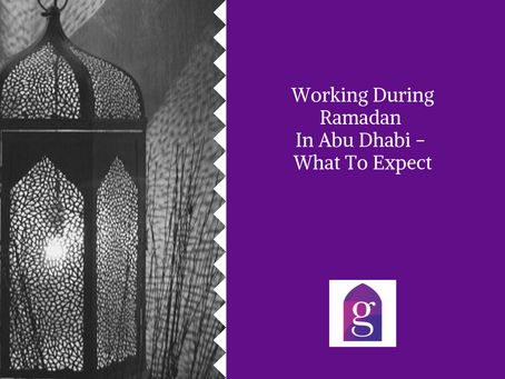 Working During Ramadan In Abu Dhabi - What To Expect